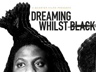 4Quarter Films - Dreaming Whilst Black