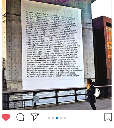 Photograph of Zoe Leonards' artwork, I want a dyke for president. Words on a billboard