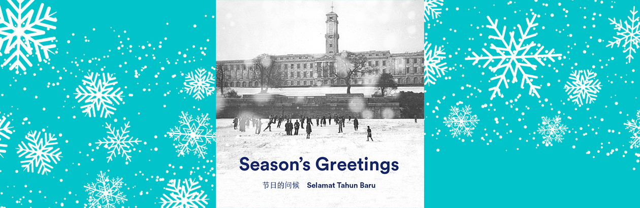 a bright blue background with snowflakes and an archive photo of the Trent Building in the middle with people skating on the Highfields Lake and SEASONS GREETING written on it